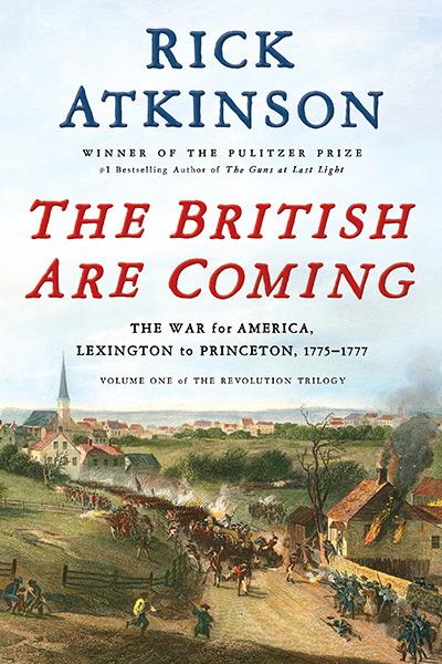 The British are Coming, Rick Atkinson